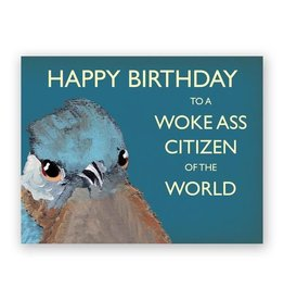 Mincing Mockingbird Woke-ass Birthday Card