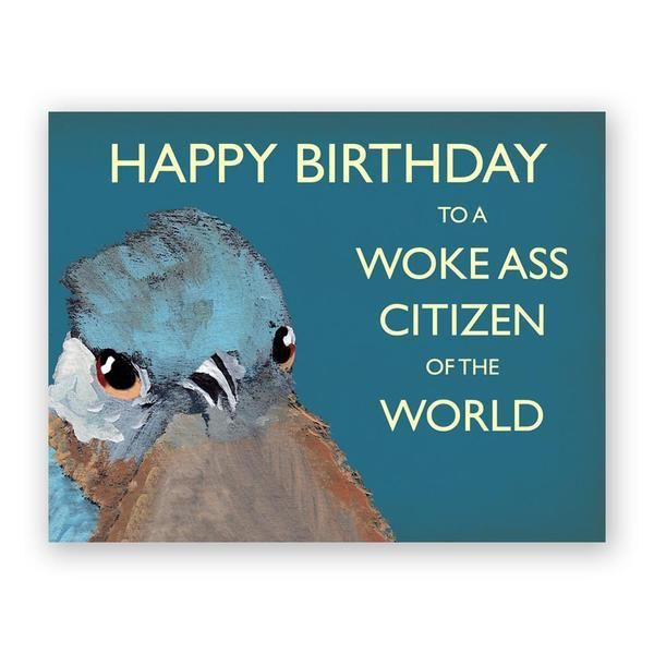 Woke-ass Birthday Card