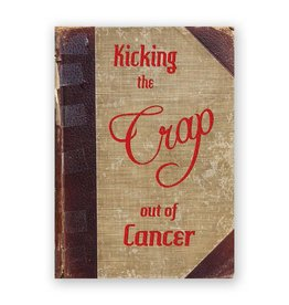 Kicking the Crap Out of Cancer Card
