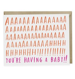 AAAAAHHH! You're Having A Baby Card