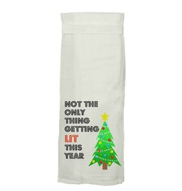 Not the Only Thing Getting Lit This Year Kitchen Towel
