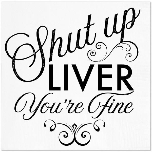 Shut Up Liver Napkins
