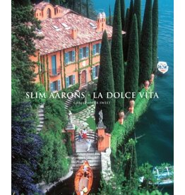 Stewart, Tabori and Chang SLIM AARONS: LA DOLCE VITA