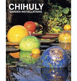 Stewart, Tabori and Chang CHIHULY GARDEN INSTALLATIONS