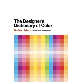 Stewart, Tabori and Chang THE DESIGNER'S DICTIONARY OF COLOR