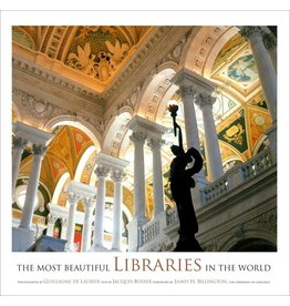 Stewart, Tabori and Chang THE MOST BEAUTIFUL LIBRARIES IN THE WORLD