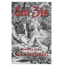 """Wine Zinfandel """"Sin Zin"""", Alexander Valley Vineyards, CA, 2013"""