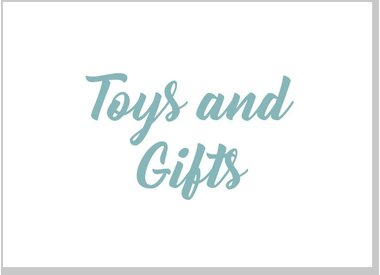 Toys and Gifts
