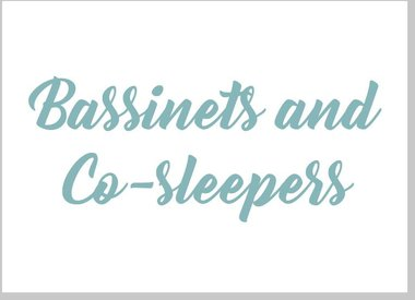 Bassinets and Co-Sleepers