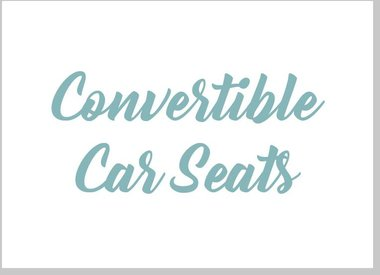 Convertible Car Seats