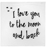 Modern Burlap Organic Cotton Muslin Swaddle Blanket- I love you to the moon and back