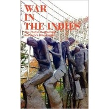 Dutch in Wartime War in The IndiesÕ Book 6 - Survivors remember