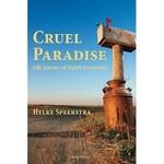 Mokeman Cruel Paradise Life Stories of Dutch Emigrants