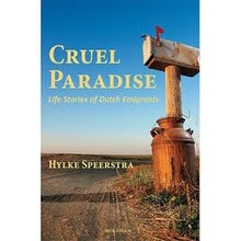 Mokeman Cruel Paradise Life Stories of Dutch Emigrants
