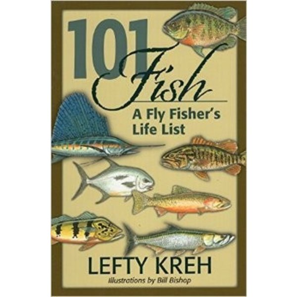 101 FISH-FLY FISHERS LIFE LIST