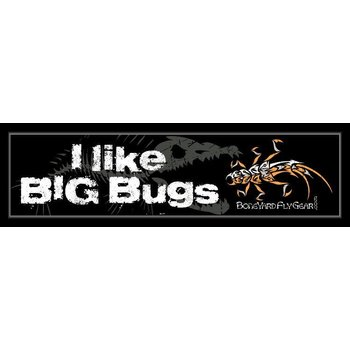 I LIKE BIG BUGS DECAL