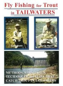 FLY FISHING FOR TROUT IN TAILWATERS