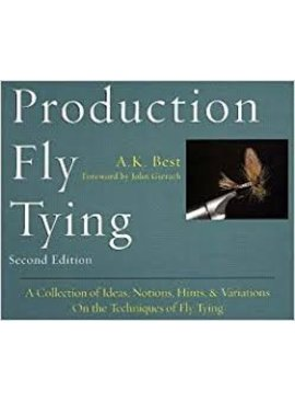PRODUCTION FLY TYING BY A.K. BEST