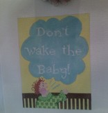 Canvas DON'T WAKE THE THE BABY  C09