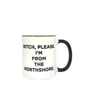 Bitch Please NS Mug