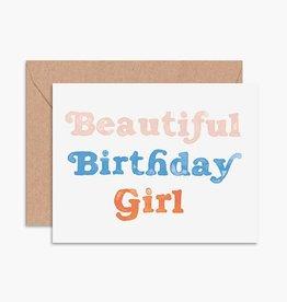 Beautiful Birthday Girl Card