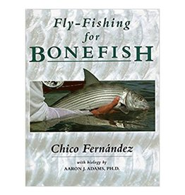 Fly Fishing for Bonefish by Chico Fernandez Hard Cover