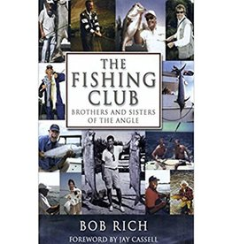 The Fishing Club by Bob Rich