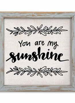 You Are My Sunshine Linnen Sign