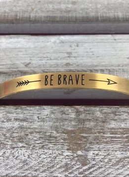 "Stainless Steel Gold ""Be Brave"" Bangle"