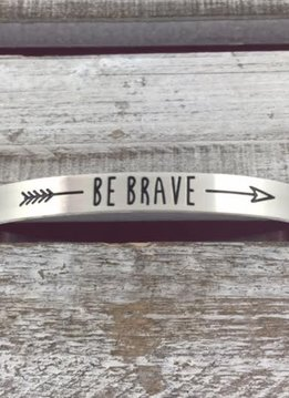 "Stainless Steel Silver ""Be Brave"" Bangle"