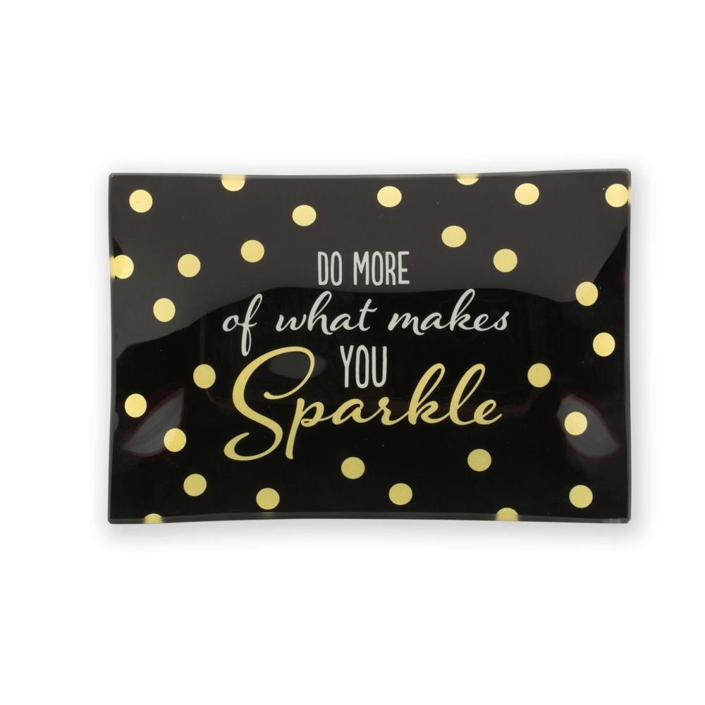 Do More of What Makes You Sparkle Trinket Tray