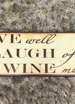 """Wooden """"Live Well, Laugh After, Wine Much"""" Wall Display"""