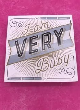 "Table Block ""I Am Very Busy"""