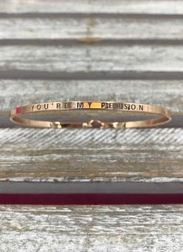 """Rose Gold Bangle """"You're My Person"""""""