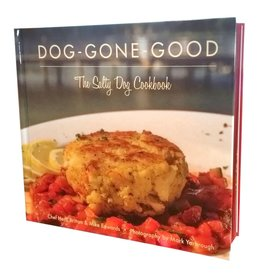 Salty Dog Dog-Gone-Good, The Cookbook