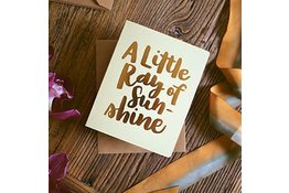 Bespoke Letter Press Bespoke Letterpress Greeting Card - Little Ray of Sunshine (foil)