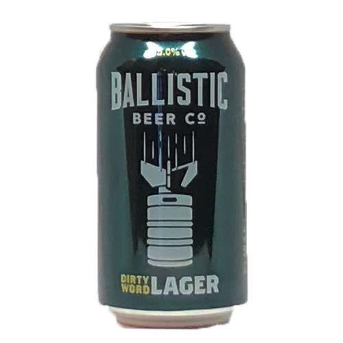 Ballistic Ballistic Dirty Word Lager