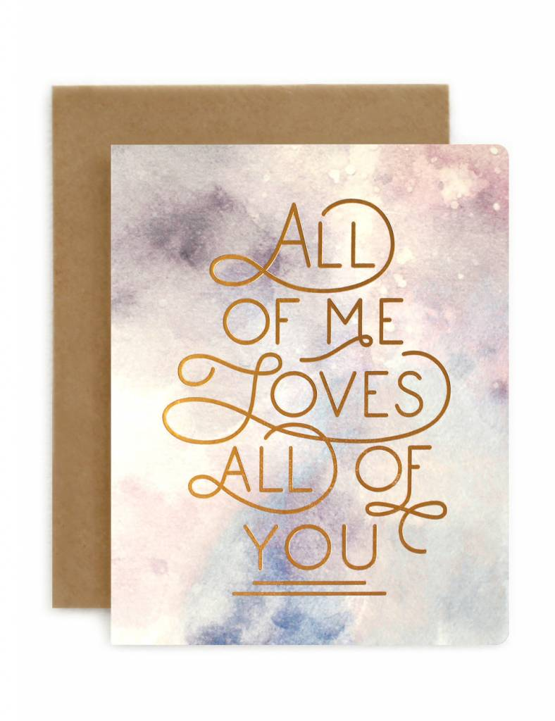 Bespoke Letterpress Greeting Card All Of Me Foil On Watercolour