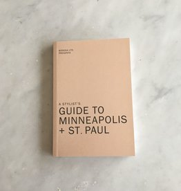 Bodega LTD A Stylist‰Ûªs Guide to Minneapolis + St. Paul by Liz Gardner and Bodega LTD