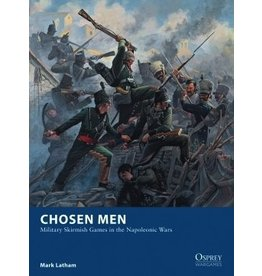 Osprey Chosen Men: Military Skirmish Games in the Napoleonic Wars