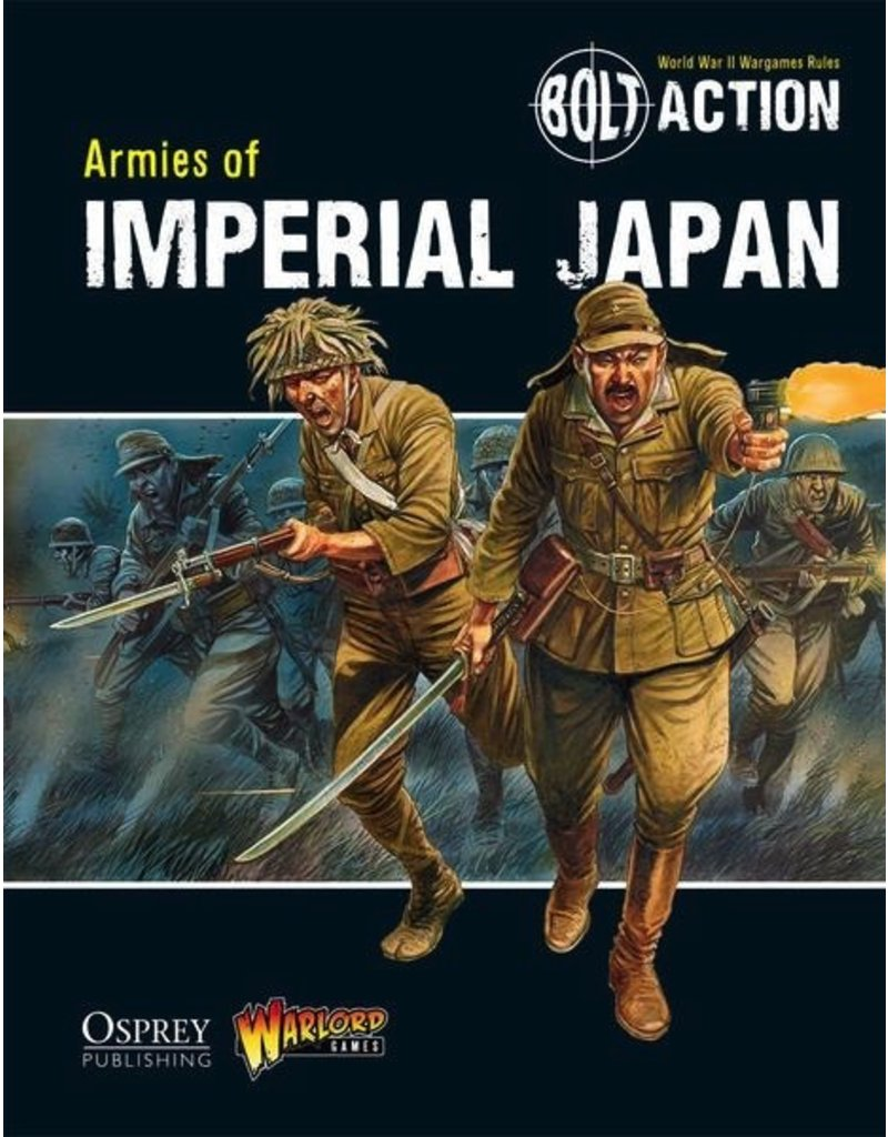 Bolt Action Bolt Action: Armies of Imperial Japan Rulebook