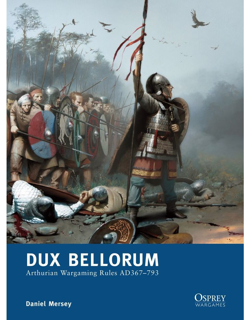 DIRECT Dux Bellorum: Arthurian Wargame Rules AD 367-793