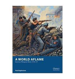 A World Aflame Interwar Rules