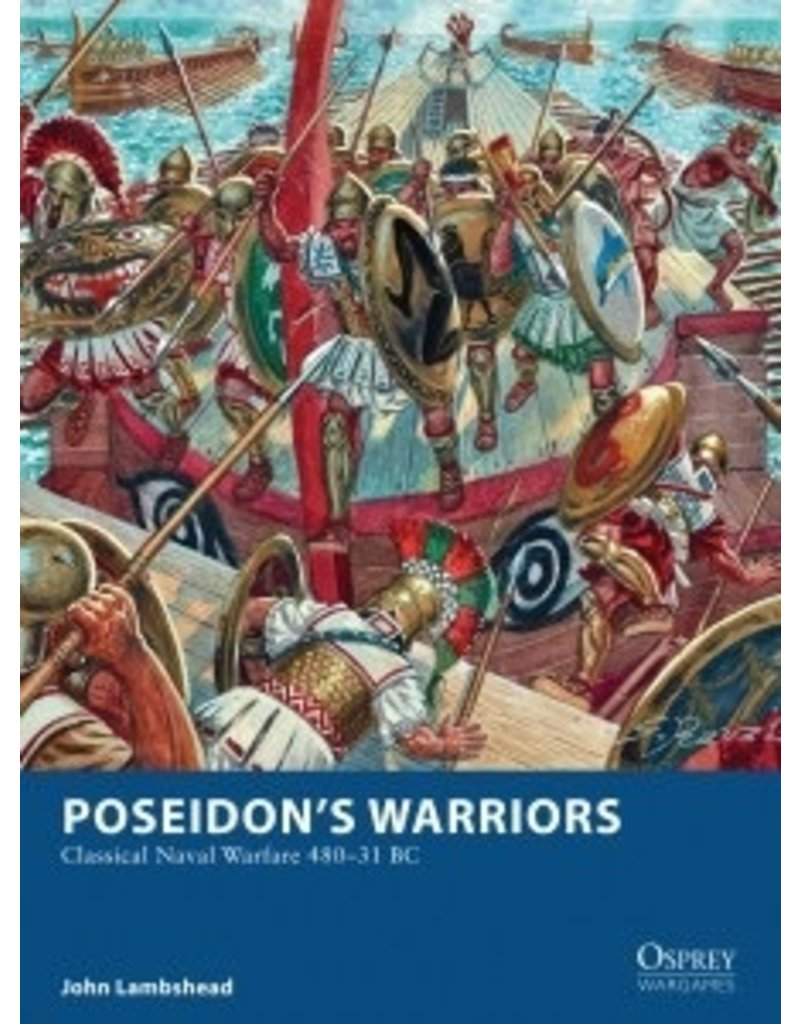 Osprey Poseidon's Warriors: Classical Naval Warfare 480BC-31BC
