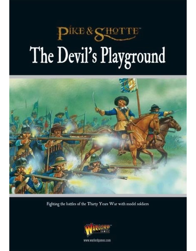 Warlord Games The Devil's Playground - Thirty Years War Pike & Shotte Supplement