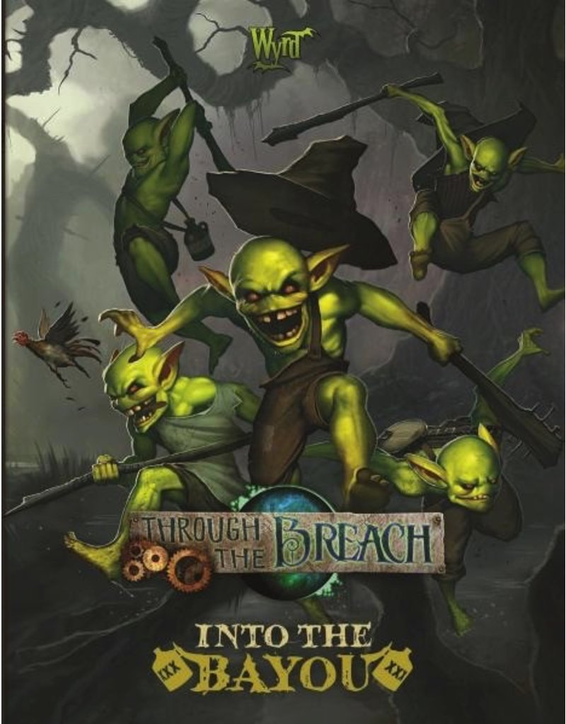 Wyrd miniatures WYR30106 Through the Breach: Into the Bayou