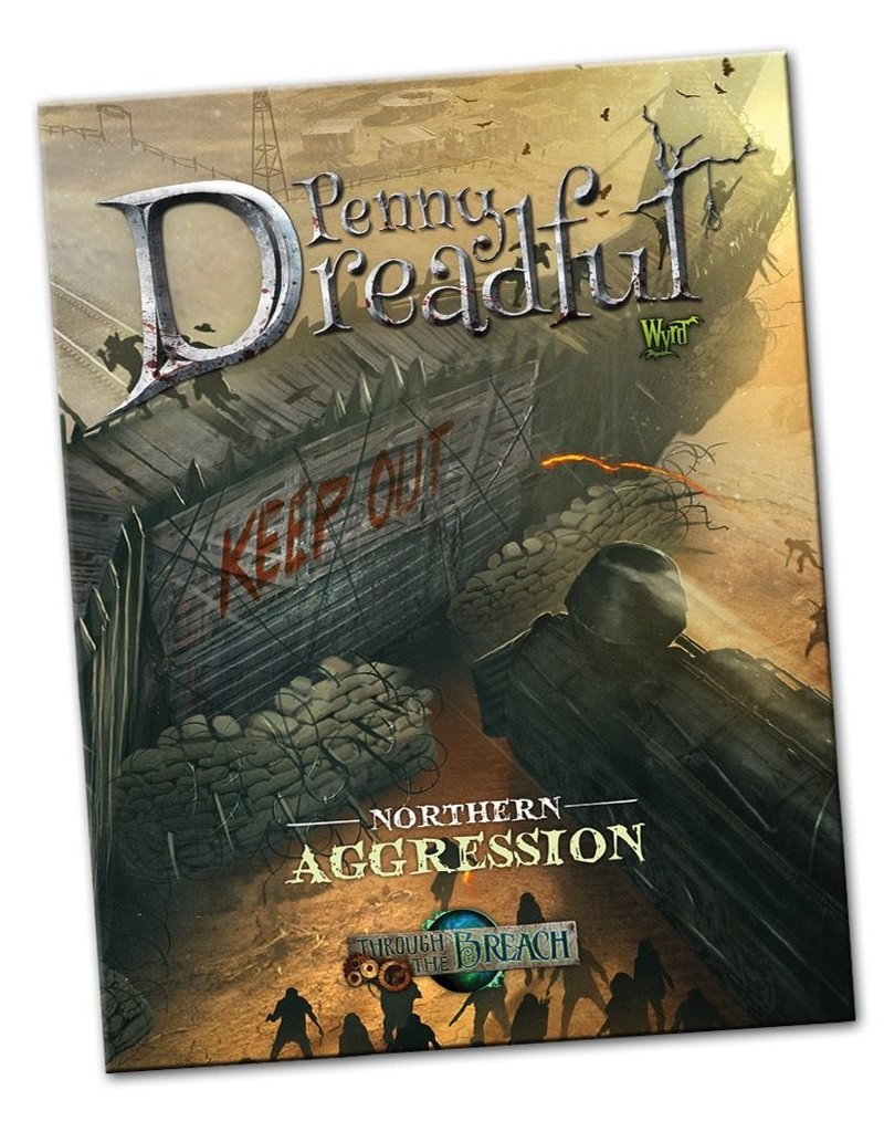 Wyrd miniatures WYR30202 Through the Breach RPG: Penny Dreadful - Northern Aggression