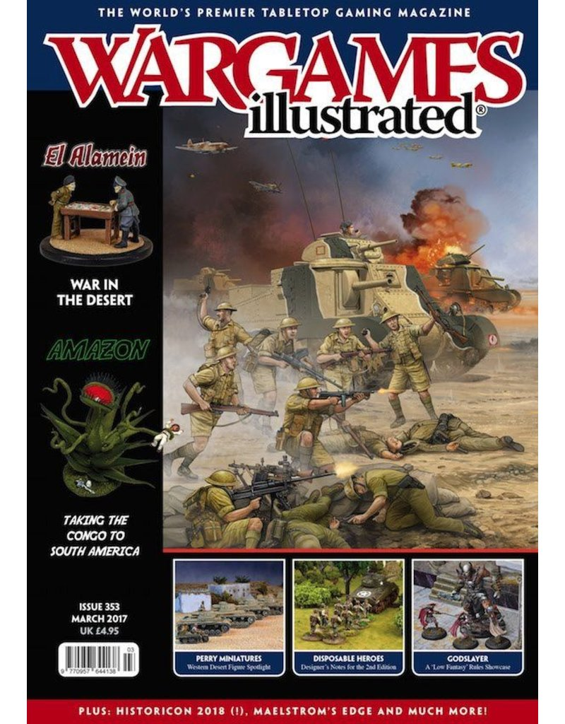 Wargames Illustrated Wargames Illustrated: Issue 353: March 2017
