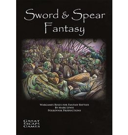 Great Escape Games DIRECT Sword & Spear Fantasy Rulebook