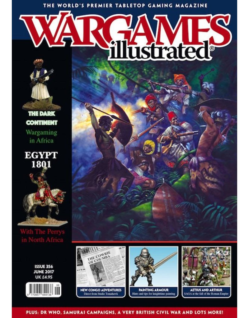 Wargames Illustrated Wargames Illustrated: Issue 356: June 2017